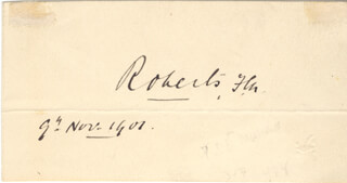 Autographs: FIELD MARSHAL FREDERICK 1ST EARL ROBERTS ROBERTS - SIGNATURE(S) 11/09/1901