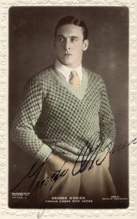 GEORGE O'BRIEN - PICTURE POST CARD SIGNED