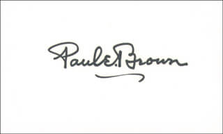 PAUL E. BROWN - AUTOGRAPH