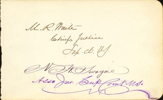 CHIEF JUSTICE MORRISON R. WAITE - AUTOGRAPH CO-SIGNED BY: ASSOCIATE JUSTICE NOAH H. SWAYNE