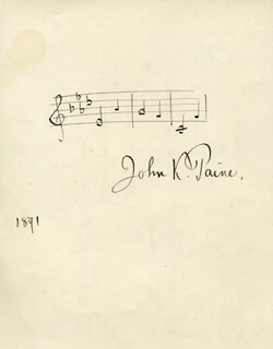 JOHN K. PAINE - AUTOGRAPH MUSICAL QUOTATION SIGNED 1891 CO-SIGNED BY: MARGUERITE FISH