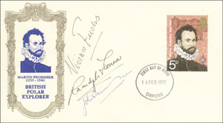SIR VIVIAN E. FUCHS - FIRST DAY COVER SIGNED CO-SIGNED BY: SIR RANULPH T. FIENNES