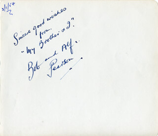 MY BROTHER AND I (BOB PEARSON) - AUTOGRAPH SENTIMENT SIGNED CIRCA 1954 CO-SIGNED BY: MY BROTHER AND I (ALF PEARSON)