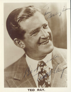 TED RAY - AUTOGRAPHED INSCRIBED PHOTOGRAPH