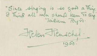 HELEN HENSCHEL - AUTOGRAPH QUOTATION SIGNED CIRCA 1950