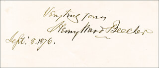 Autographs: HENRY WARD BEECHER - AUTOGRAPH SENTIMENT SIGNED 09/08/1876
