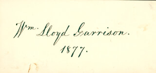 WILLIAM LLOYD GARRISON - AUTOGRAPH 1877
