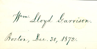 WILLIAM LLOYD GARRISON - AUTOGRAPH 12/30/1872