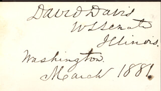 Autographs: ASSOCIATE JUSTICE DAVID D. DAVIS - AUTOGRAPH NOTE SIGNED 03/1881