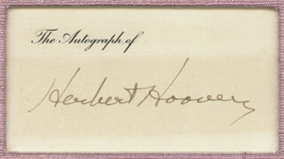 Autographs: PRESIDENT HERBERT HOOVER - PRINTED CARD SIGNED IN INK