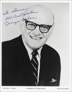GEORGE S. HALAS - AUTOGRAPHED INSCRIBED PHOTOGRAPH