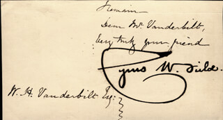 CYRUS W. FIELD - AUTOGRAPH FRAGMENT SIGNED