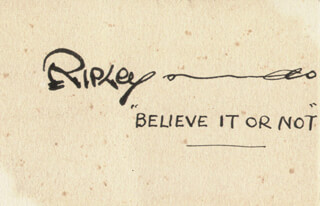 ROBERT BELIEVE IT OR NOT! RIPLEY - QUOTATION SIGNED