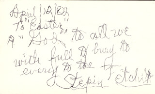 STEPIN FETCHIT - AUTOGRAPH QUOTATION SIGNED 04/12/1982