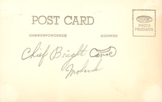 Autographs: CHIEF BRIGHT CANOE - PICTURE POST CARD SIGNED