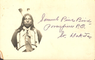 Autographs: CHIEF SAMUEL PINE BIRD - PICTURE POST CARD SIGNED