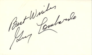 GUY LOMBARDO ORCHESTRA (GUY A. LOMBARDO) - AUTOGRAPH SENTIMENT SIGNED