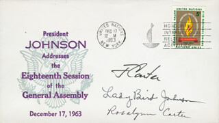 PRESIDENT JAMES E. JIMMY CARTER - COMMEMORATIVE ENVELOPE SIGNED CO-SIGNED BY: FIRST LADY LADY BIRD JOHNSON, FIRST LADY ROSALYNN CARTER