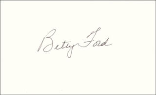 FIRST LADY BETTY FORD - AUTOGRAPH