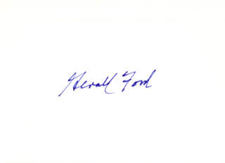 PRESIDENT GERALD R. FORD - AUTOGRAPH