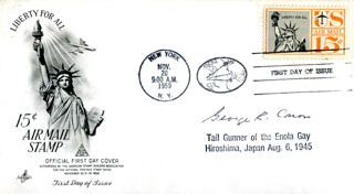 ENOLA GAY CREW (GEORGE R. CARON) - FIRST DAY COVER SIGNED