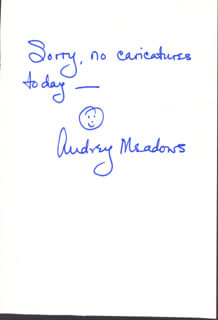 AUDREY MEADOWS - AUTOGRAPH NOTE SIGNED