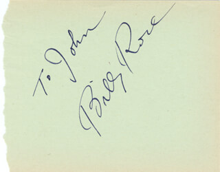BILLY ROSE - INSCRIBED SIGNATURE