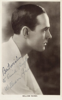 Autographs: WILLIAM HAINES - INSCRIBED PICTURE POSTCARD SIGNED