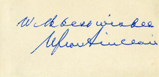 UPTON SINCLAIR - AUTOGRAPH SENTIMENT SIGNED