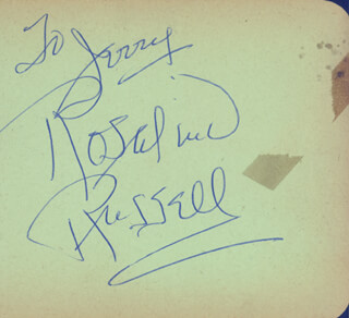 ROSALIND RUSSELL - INSCRIBED SIGNATURE
