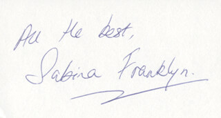 SABINA FRANKLYN - AUTOGRAPH SENTIMENT SIGNED