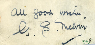 G. S. (GEORGE SPENCE) MELVIN - AUTOGRAPH SENTIMENT SIGNED 1946
