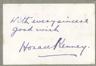 HORACE KENNEY - AUTOGRAPH SENTIMENT SIGNED