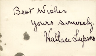 WALLACE LUPINO - AUTOGRAPH SENTIMENT SIGNED