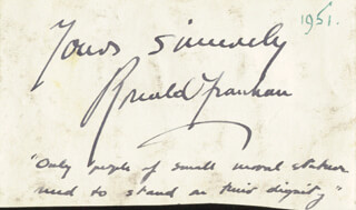 Autographs: RONALD FRANKAU - AUTOGRAPH QUOTATION SIGNED CIRCA 1951