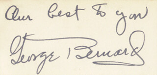 GEORGE BERNARD - AUTOGRAPH SENTIMENT SIGNED