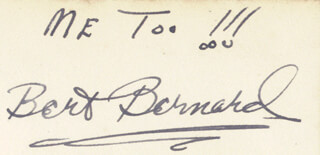 Autographs: BERT (HERBERT JAMES MAXWELL) BERNARD - AUTOGRAPH SENTIMENT SIGNED