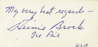 Autographs: HEINIE BROCK - AUTOGRAPH SENTIMENT SIGNED