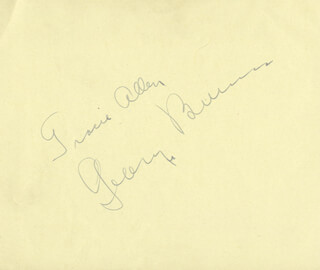 GEORGE BURNS - AUTOGRAPH CO-SIGNED BY: GRACIE ALLEN, ELLA MAE MORSE