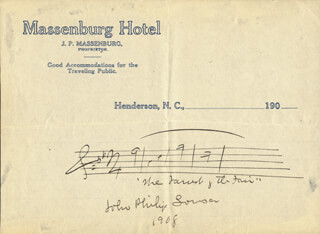JOHN PHILIP THE MARCH KING SOUSA - AUTOGRAPH MUSICAL QUOTATION SIGNED 1908