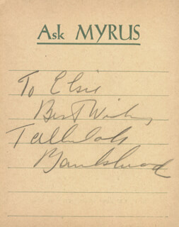 TALLULAH BANKHEAD - INSCRIBED SIGNATURE