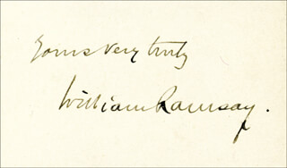 Autographs: WILLIAM RAMSAY - AUTOGRAPH SENTIMENT SIGNED