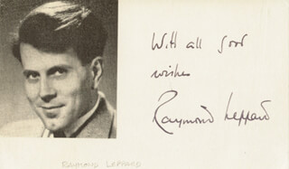 RAYMOND LEPPARD - AUTOGRAPH SENTIMENT SIGNED