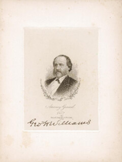 Autographs: GEORGE H. WILLIAMS - ENGRAVING SIGNED