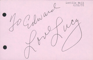 Autographs: LUCILLE LUCY BALL - INSCRIBED SIGNATURE CIRCA 1978