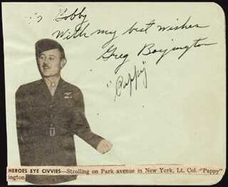 COLONEL GREG PAPPY BOYINGTON - INSCRIBED SIGNATURE