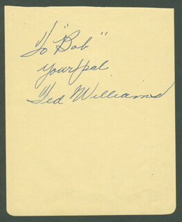 TED WILLIAMS - INSCRIBED SIGNATURE