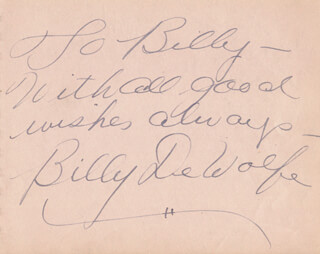 BILLY DE WOLFE - INSCRIBED SIGNATURE CO-SIGNED BY: LEE MONTI
