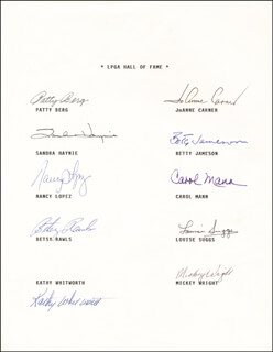 L.P.G.A. HALL OF FAME - AUTOGRAPH CO-SIGNED BY: JO ANNE CARNER, PATTY BERG, NANCY LOPEZ, SANDRA HAYNIE, BETSY (ELIZABETH RAWLS) RAWLS, BETTY JAMESON, CAROL MANN, KATHY WHITWORTH, LOUISE SUGGS, MICKEY (MARY K.) WRIGHT