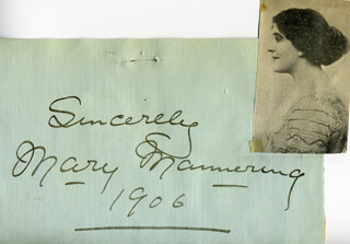MARY MANNERING - AUTOGRAPH SENTIMENT SIGNED 1906